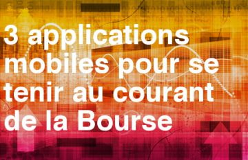 applications mobiles suivre bourse