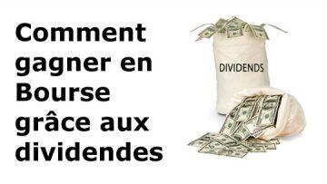 Comment réussir en bourse avec dividendes