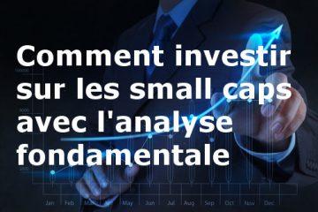 comment investir sur les small caps